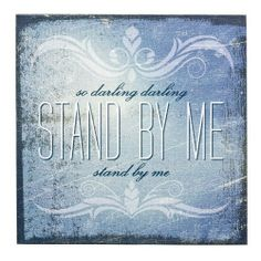 """Demdaco Lyricology Stand By Me Wall Art . $21.98. Demdaco Lyricology Stand By Me Wall Art - So darling, darling, stand by me. Stand by me. Size: 12"""" Square Material: Wood Composite, Canvass Packaging: Corrugate Box Season:Everyday Hanger Style: Open Back Hanger Songs you know by heart. Songs that stir the soul, that stick in your head all day and are welcome there. Songs with a message. This is the music and meaning behind Lyricology. Inspired by great, popular songs of t..."""