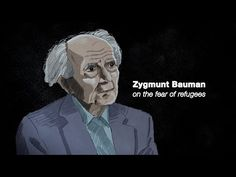 Why the world fears refugees (Narrated by Zygmunt Bauman)