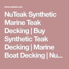 NuTeak Synthetic Marine Teak Decking   Buy Synthetic Teak Decking   Marine Boat Decking   NuTeak