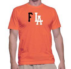 Funny F LA T-Shirt | Twisted Monkey Apparel by TwistedMonkeyApparel on Etsy