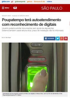 Reportagem no G1 em 30 de maio de 2015   http://g1.globo.com/sao-paulo/noticia/2015/05/poupatempo-tera-autoatendimento-com-reconhecimento-otico.html