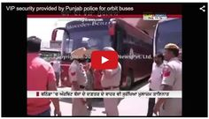Now Badal's Orbit buses get Police escort guard; Other incidents related to Orbit buses begin to emerge in media - http://sikhsiyasat.net/2015/05/02/now-badals-orbit-buses-get-police-escort-guard-other-incidents-related-to-orbit-buses-begin-to-emerge-in-media/