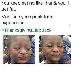 #thanksgiving2015 #thanksgivingclapblack #thanksgivingclapbacks