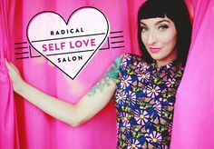 I'm bringing the first Radical Self Love Salon to NYC!