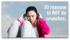 10 reasons why you should NOT do crunches.