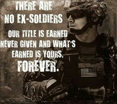 No such thing as an Ex-Soldier