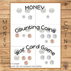 Money Math Play like the card gameWar, students turn over a card from their pile. They determine the value of the coins on their card. The student with the highest amount keeps both cards. They keep playing until all their cards have been turned over. The student with the most cards at the end... Math Resources, Math Activities, First Grade Lessons, Counting Coins, Indoor Recess, One Dollar, Elementary Math, Second Grade, Card Games