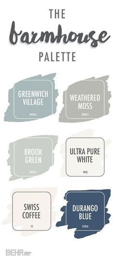 Farmhouse Whole House Color Palette. Farmhouse Whole House Color Palette Ideas. Behr Greenwich Village. Behr Weathered Moss. Behr Brook Green. Behr Ultra White. Behr Swiss Coffee. Behr Durango Blue. Farmhouse Whole House Color Palette #FarmhouseWholeHouseColorPalette #Farmhouse #WholeHouseColorPalette #ColorPalette #FarmhouseColorPalette Via Behr