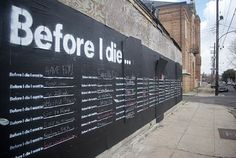 massive chalkboard where people can write down a thing they want to do before they die