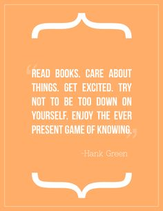 Hank Green quote. #quotes