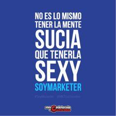 Mercadotecnia a Cucharadas: No es lo mismo tener la mente sucia, que tenerla sexy: #SoyMarketer #Marketing