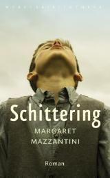 Schittering (Boek) door Margaret Mazzantini | Literatuurplein.nl