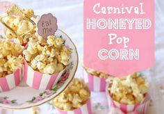 Carnival Honeyed Popcorn - Kids Party Food that rocks!