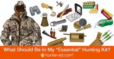 The type of hunt should dictate exactly what you bring with you, but there are some essentials every hunter needs. Check our list before you pack.