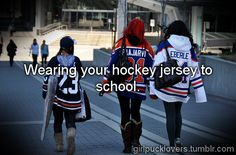 ✔ been there done that ..especially during the playoffs. I wear my son's whenever I get the chance!