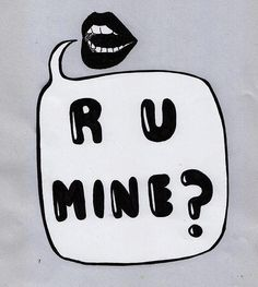 Are you mine?