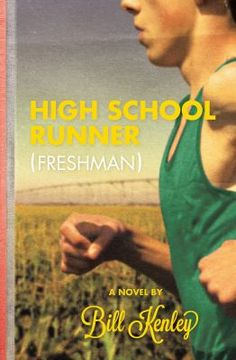 High School Runner (Freshman) by Bill Kenley
