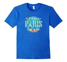 Amazon.com: Paris Eiffel Tower City of Light Romance T-Shirt: Clothing