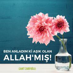 BEN ANLADIM Kİ AŞIK OLAN ALLAH'MIŞ!  Cahit Zarifoğlu