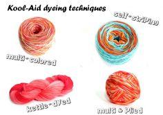 Week of Kool-Aid: Techniques for Kool-Aid Dyeing yarn