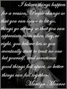 Another Marilyn Monroe quote.