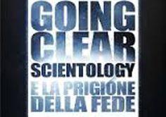 Going Clear: Scientology e la prigione della fede – un credo controverso