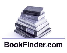 Bookfinder -- Compare prices on over 150 million books for sale  new • used • rare • out of print • international • textbooks