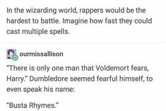 Busta Rhymes, Harry Potter Tumblr, Voldemort, Boys Who, Spelling, Funny Memes, It Cast, Names, Humor