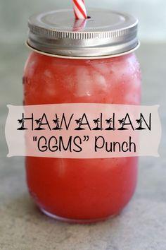 "Friday Feature: Hawaiian ""GGMS"" Fruit Punch"