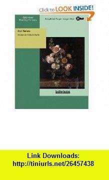 Don Renato (9781427008176) Frederick William Rolfe , ISBN-10: 1427008175  , ISBN-13: 978-1427008176 ,  , tutorials , pdf , ebook , torrent , downloads , rapidshare , filesonic , hotfile , megaupload , fileserve Frederick William, Good Night, Pdf, Tutorials, Books, Nighty Night, Libros, Have A Good Night, Book