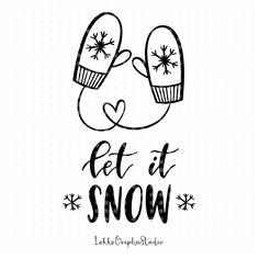 Let it snow svg Winter Svg cut files Christmas svg Svg files overlay svg Svg clipart clip art Handlettered svg Let It Snow, Let It Be, Christmas Quotes, Christmas Svg, Christmas Bunting, Christmas Printables, Xmas, Winter Meme, Calligraphy Signs
