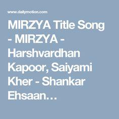 MIRZYA Title Song - MIRZYA - Harshvardhan Kapoor, Saiyami Kher - Shankar Ehsaan…