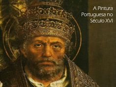 A PinturaPortuguesa no    Século XVI