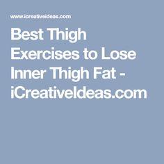 Best Thigh Exercises to Lose Inner Thigh Fat - iCreativeIdeas.com