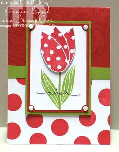Hey There Sweetie Tulip by StampOwl - Cards and Paper Crafts at Splitcoaststampers Paper Art, Paper Crafts, Handmade Card Making, Card Making Techniques, Cool Cards, Blank Cards, Creative Cards, Flower Cards, Kids Cards