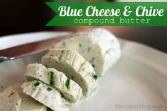 The V Spot: Blue Cheese & Chive Compound Butter Recipe (Blue Cheese Chips) Flavored Butter, Homemade Butter, Butter Recipe, Whipped Butter, Flavored Oils, Homemade Sauce, Wine Recipes, Beef Recipes, Cooking Recipes
