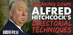 Alfred Hitchcock, filmmaking, directoral, master of suspense, The Man Who Knew Too Much, Sabotage, The Lady Vanishes, The Lodger, Vertigo, North by Northwest, The Birds, Psycho, Notorious, Rebecca, Marine, Alfred Hitchcock Presents,