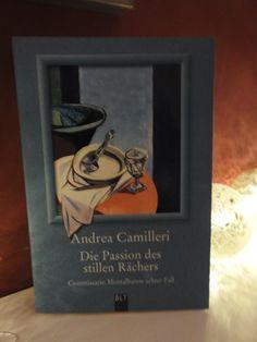 Andrea Camilleri -Die Passion des stillen Rächers - tinaliestvor