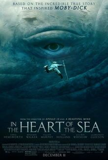 """This is the poster for """"In the Heart of the Sea"""". I hate whaling but I love this picture. If whales truly were that big in real life then harpoons would not have hurt them."""