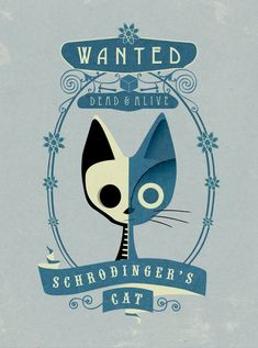 Chat de Schrodinger voulu Poster Art Print petites et - Daniel Messer Poster Art, Kunst Poster, Science Art, Science And Nature, Schrodingers Cat, E Mc2, Cat Posters, Cat Wallpaper, Watercolor And Ink