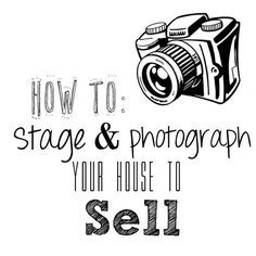 Selling a home is no small task. Use these tips to state and photograph your house to sell!