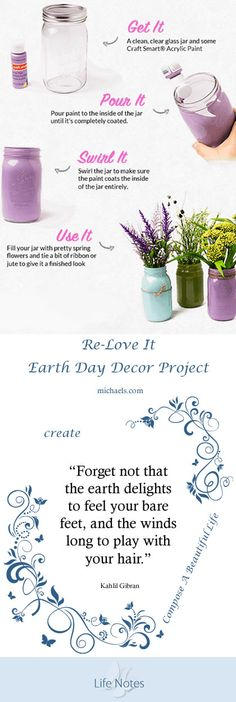 Re-Love It: Create spring flower jars. What a lovely addition this would be to an outdoor Altar or Meditation Space.