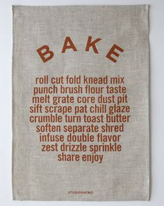 Bake, linen tea towel. I want this towel. I want a bunch of them, to give friends when they come to stay.