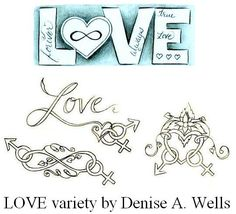 """""""LOVE"""" Tattoo variety by Denise A. Wells by ♥Denise A. Wells♥, via Flickr"""
