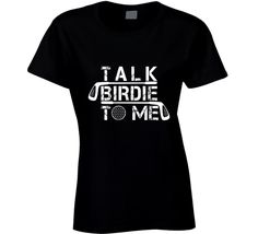 Talk Birdie To Me Funny Premium Tshirt Gift For Golfers Fathers Day T Shirt Father's Day T Shirts, Golf Polo Shirts, Gifts For Golfers, Polo Shirt White, Spring Design, Fathers Day Gifts, Funny Tshirts, T Shirts For Women, Mens Tops
