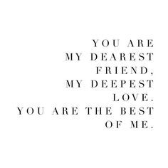 """Nicholas Sparks """"The Best of Me"""". My favorite quote:"""