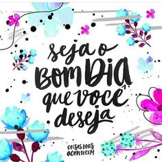 coisas boas acontecem - Pesquisa Google Good Morning People, Good Morning Good Night, Inspirational Phrases, Motivational Phrases, Valor Individual, Happy Week End, Fitness Motivation, Quote Posters, Cute Wallpapers