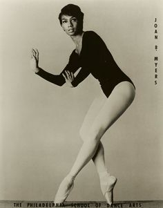 Joan Myers Brown *she made history as one of the first black dancers in a white ballet company* Black Dancers, Ballet Dancers, Black Girls Rock, Black Girl Magic, Women In History, Black History, Art Noir, Black Ballerina, Josephine Baker