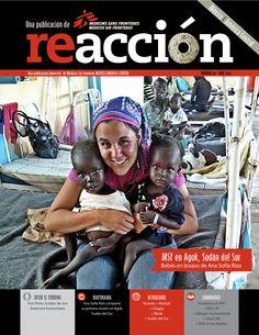 Revista Reacción 20: *Desde el Terreno: Flori Piche, la labor de una financiera humanitaria. *Diaporama: Ana Sofia Rizo comparte su primera misión en Agok, Sudán del Sur. *Actualidad: Ruanda + Malakal + Chagas + Ébola + Sudán del Sur. *Comunidad: Honduras y la PAE + MSF LAT + Diálogos Humanitarios + Salud 360 + MSF en los medios.