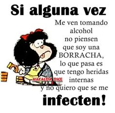 Jajaja Spanish Humor, Spanish Quotes, Bar Quotes, Life Quotes, Qoutes, Mafalda Quotes, Mexican Humor, Funny Phrases, Little Bit